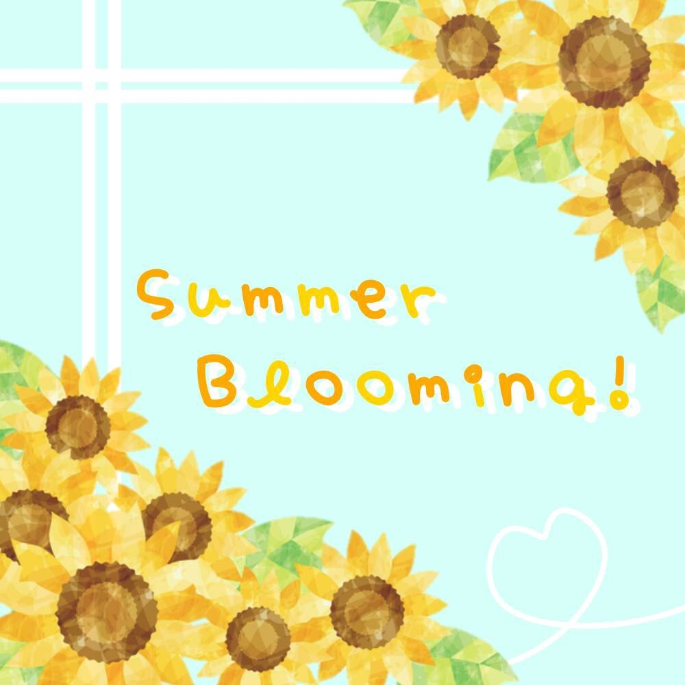 Summer Blooming!